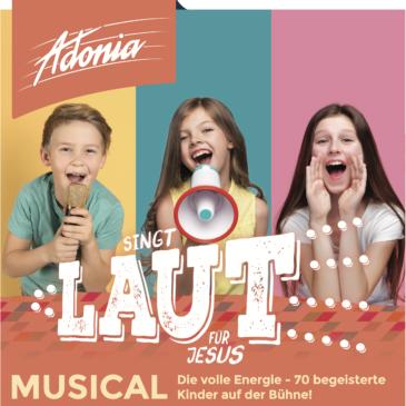 """ENTFÄLLT: Adonia Junior-Musical """"SINGT LAUT!"""", Freitag, 07. August 2020 19:00 Uhr"""