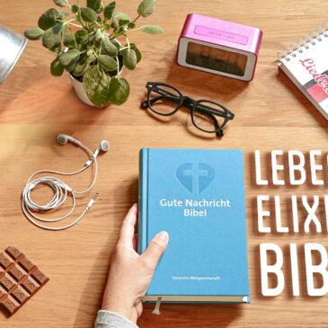 """Allianzgebetswoche 10. – 17. Januar 2021 – """"Lebenselixier Bibel"""""""
